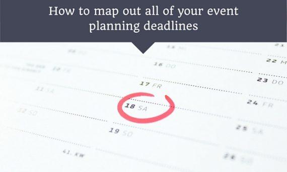 event planning requires meeting exact deadlines